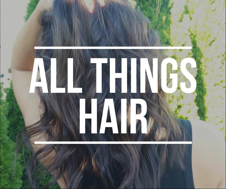 All Things Hair