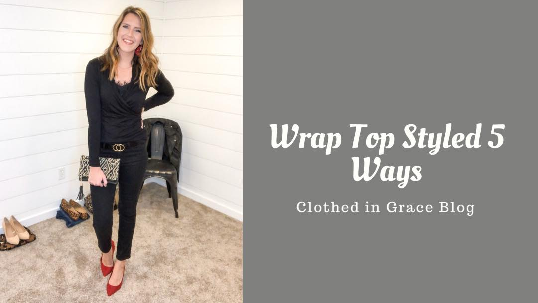 Black Wrap Top Styled 5 Ways